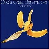 God's Great Banana Skin von Chris Rea