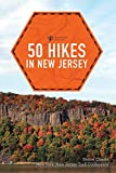 50 Hikes in New Jersey (Explorer s 50 Hikes)