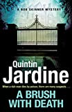 A Brush with Death (Bob Skinner series, Book 29): A high profile murder. A long list of suspects. Police Scotland know just the man to send in . . . (English Edition)