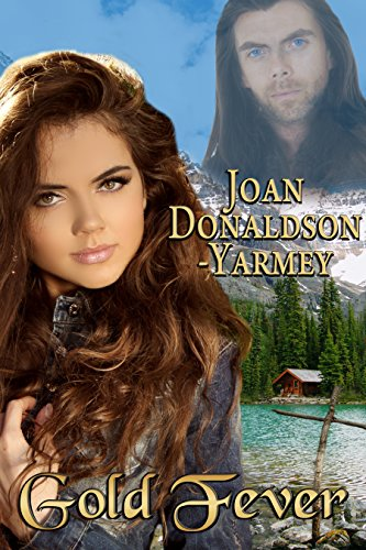 Book: Gold Fever by Joan Donaldson-Yarmey