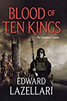 Blood of Ten Kings (Guardians of Aandor)