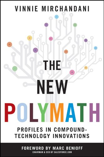 The New Polymath: Profiles in Compound-Technology Innovations (Wiley Professional Advisory Services Book 2) (English Edition)
