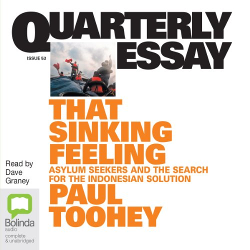 Quarterly Essay 53: That Sinking Feeling audiobook cover art