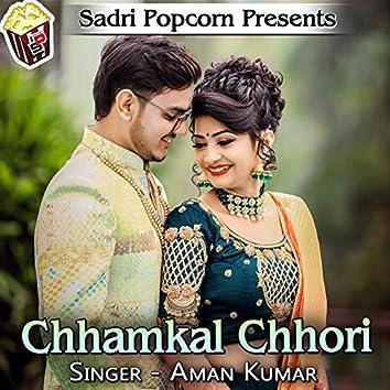 Chhamkal Chhori