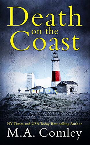 Death on the Coast: The Wellington Cozy Mystery series by [M A Comley]