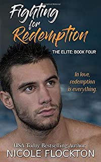 Fighting for Redemption (The Elite) (Volume 4)