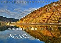 Herbstleuchten an der Mosel (Tischkalender 2022 DIN A5 quer): DieTerrassenmosel in goldenem Licht (Monatskalender, 14 Seiten )