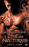 Le Clan des Nocturnes, Tome 3 - Elijah
