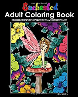 Enchanted Adult Coloring Book: Discover the Healing Power of Coloring Pages