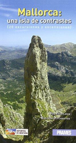 Mallorca, una isla de contrastes (Deportes De Montaña)