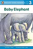 Baby Elephant (Penguin Young Readers, Level 3)