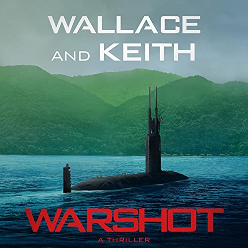 Warshot Audiobook By Don Keith, George Wallace cover art