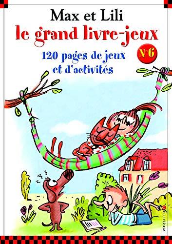 Le grand livre jeux Max et Lili - numéro 6 (06)