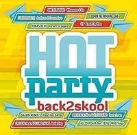 Hot Party Back2skool 2016