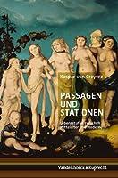 Passagen Und Stationen: Lebensstufen Zwischen Mittelalter Und Moderne