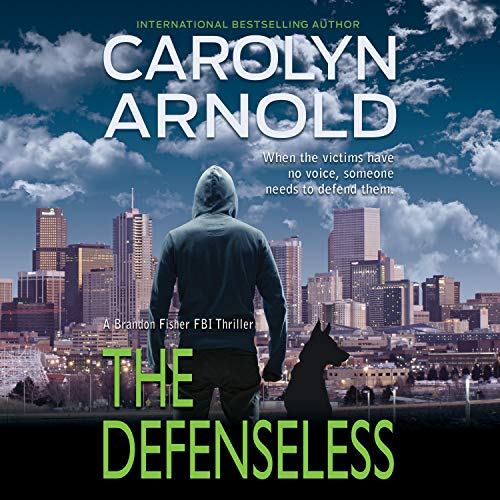 The Defenseless Audiobook By Carolyn Arnold cover art
