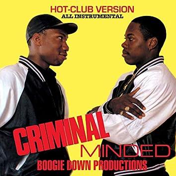 Criminal Minded (Hot Club Version)