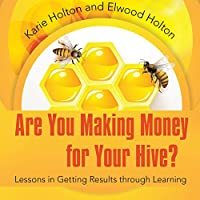 Are You Making Money for Your Hive?'s image