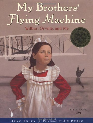 My Brothers' Flying Machine — Wilbur, Orville, and Me