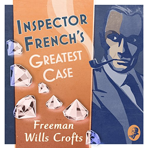 Inspector French's Greatest Case audiobook cover art