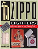 Zippo Lighters: An Identification and Price Guide (Identification and Value Guides (Krause))