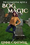 Bog Magic: The Elemental Keys Book 2