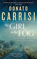 The Girl in the Fog: The Sunday Times Crime Book of the Month