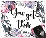 Inspirational Floral Mouse Pad You Got This Desk Accessories Womens Mousepad Office Gifts