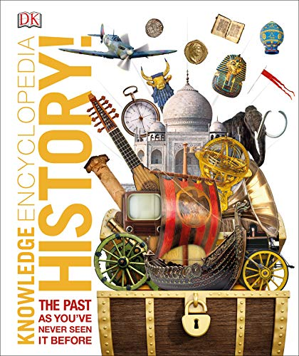 Knowledge Encyclopedia History!: The Past as You\'ve Never Seen it Before (Knowledge Encyclopedias) (English Edition)