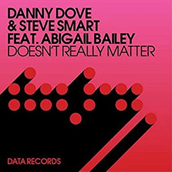 Doesn't Really Matter (Remixes)