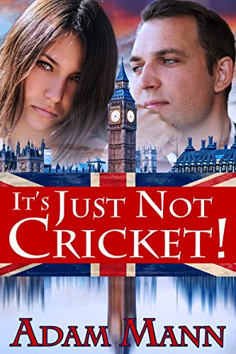 Book: It's Just Not Cricket! by BUTTERFLY BOOKS