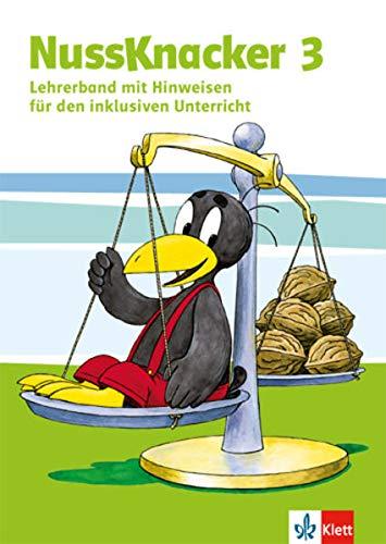 Nussknacker 3: Lehrerband (Hinweise zum Schülerbuch). Teil 1 Klasse 3 (Nussknacker. Ausgabe ab 2015)