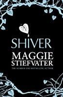 Shiver (Wolves of Mercy Falls 1)