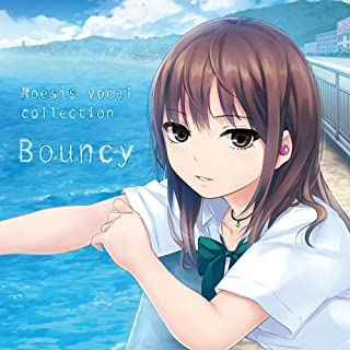 """Noesis vocal collection""""Bouncy"""""""