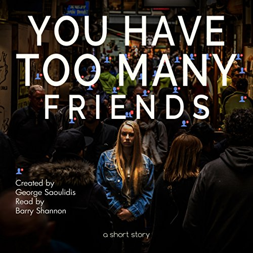 You Have Too Many Friends cover art