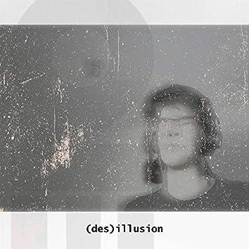 (Des)Illusion