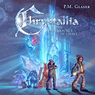 Chrystallia and the Source of Light audiobook cover art