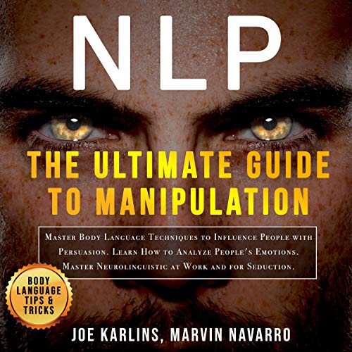 NLP: The Ultimate Guide to Manipulation cover art
