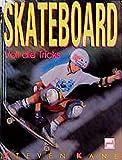 Skateboard: Voll die Tricks - Steven Kane