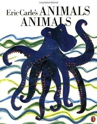 Eric Carles Animals Animals by Unknown(1999-09-01)
