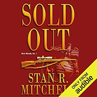 Sold Out                   By:                                                                                                                                 Stan R. Mitchell                               Narrated by:                                                                                                                                 Jay Snyder                      Length: 8 hrs and 3 mins     443 ratings     Overall 4.0
