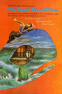The Royal Street Elves: The book where Michael meets The Royal Street Elves and learns about Whales and Whale Oil, the Ele...