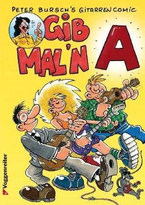 Gib mal'n A: Der erste Gitarren-Comic