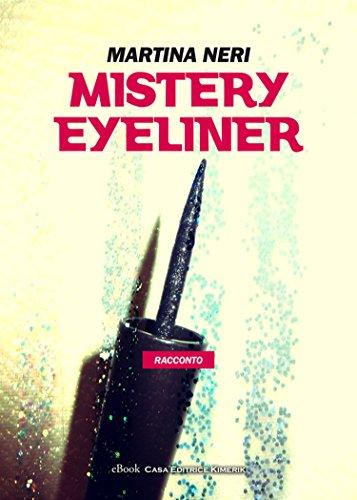 Mistery eyeliner (Italian Edition)