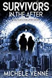 Survivors in the After (The After Series Book 1) (English Edition)