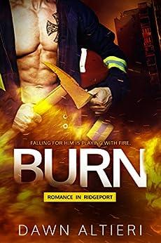 Burn by [Dawn Altieri]