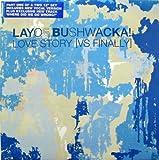 Layo & Bushwacka! Vs K.O.T. / Finally Love Story (Disc 1)