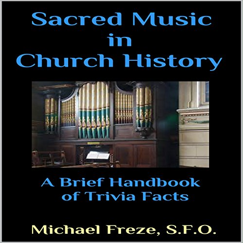 Sacred Music in Church History audiobook cover art