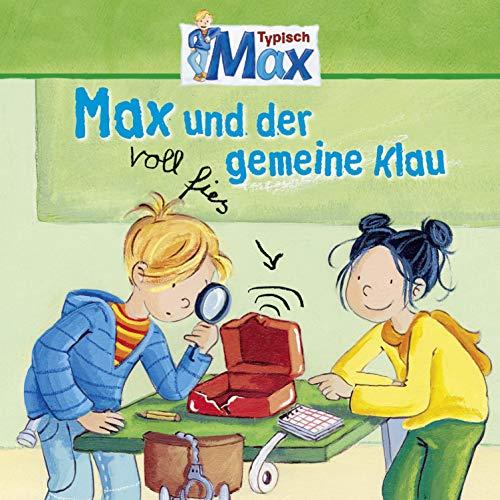 Max und der voll fies gemeine Klau Titelbild