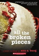 By Ann E. Burg - All the Broken Pieces (Reprint) (2012-03-16) [Paperback]